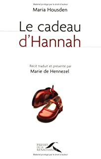Le cadeau d'Hannah, Housden, Maria