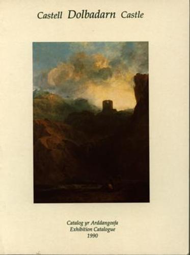 Castell Dolbadarn Castle (Welsh Edition) Dolbadarn Castle