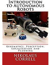 Introduction to Autonomous Robots: Kinematics, Perception, Localization and Planning
