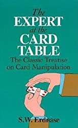 By Erdnase, S W [ The Expert at the Card Table: The Classic Treatise on Card Manipulation (Dover Magic Books) ] [ THE EXPERT AT THE CARD TABLE: THE CLASSIC TREATISE ON CARD MANIPULATION (DOVER MAGIC BOOKS) ] Jul - 1995 { Paperback }