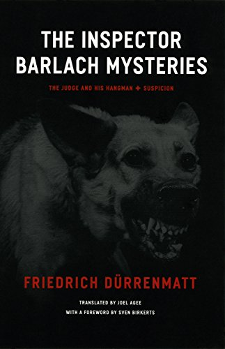 The Inspector Barlach Mysteries: The Judge and His Hangman and Suspicion: