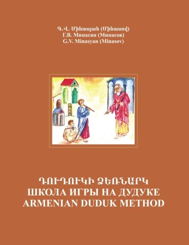 Armenian Duduk: Complete Method and Repertoire