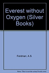 Hardcover Everest Without Oxygen (Silver Books) Book