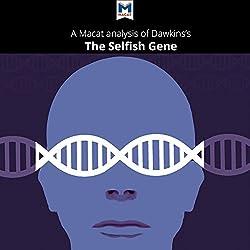 A Macat Analysis of Richard Dawkins' The Selfish Gene