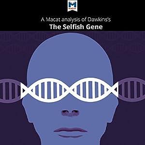 A Macat Analysis of Richard Dawkins' The Selfish Gene Audiobook