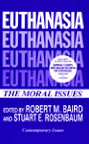 Euthanasia (Contemporary Issues in Philosophy)
