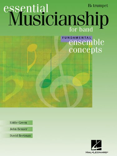 Essential Musicianship for Band - Ensemble Concepts: Fundamental Level - Bb Trumpet
