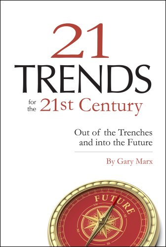 twenty-one-trends-for-the-21st-century-out-of-the-trenches-and-into-the-future