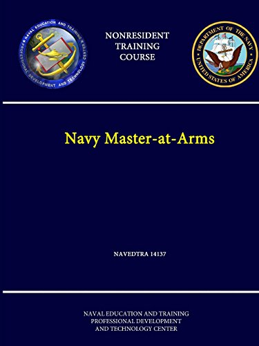 Navy Master-at-Arms - NAVEDTRA 14137 - (Nonresident Training Course) Education Center