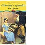 Charity's Gambit, Marcy Stewart, 0821745379