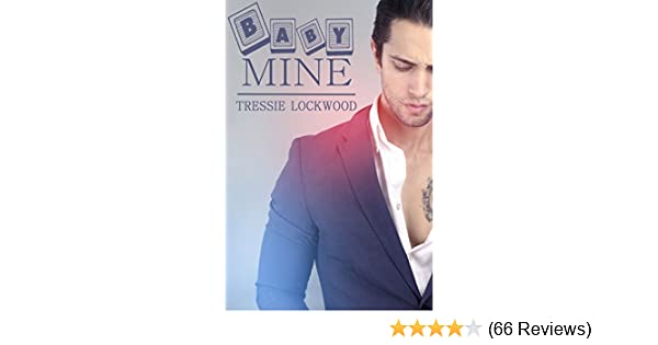 Baby Mine Kindle Edition By Tressie Lockwood Contemporary Romance