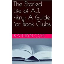 The Storied Life of A.J. Fikry: A Guide for Book Clubs (The Reading Room Book Group Notes)