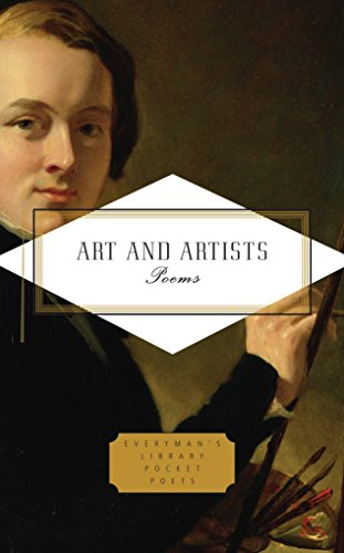 Art and Artists: Poems (Everyman's Library Pocket Poets Series)