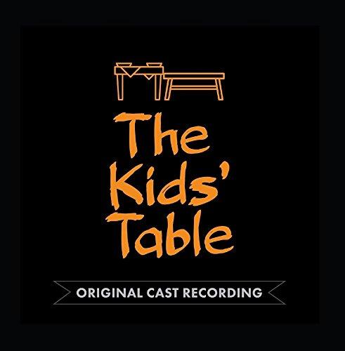 Price comparison product image The Kids' Table (Original Cast Recording)