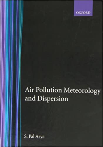 Air pollution meteorology and dispersion s pal arya air pollution meteorology and dispersion s pal arya 9780195073980 amazon books fandeluxe Images