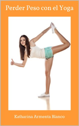 Perder Peso con el Yoga (Spanish Edition) - Kindle edition ...