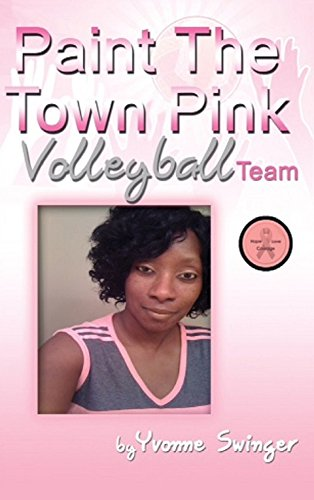 Paint The Town Pink Volleyball -