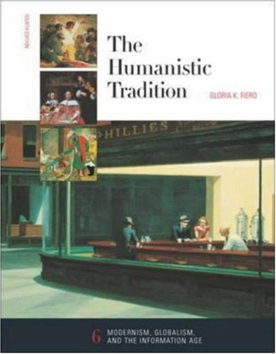 The Humanistic Tradition, Book 6 (The Humanistic Tradtion)