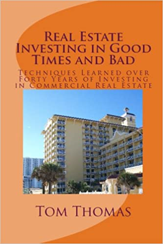 Real Estate Investing in Good Times and Bad