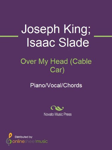 Over My Head (Cable Car) - Kindle edition by Isaac Slade, Joseph ...