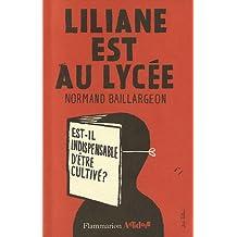 Liliane est au lycée: Est-il indispensable d'ètre cultivé?