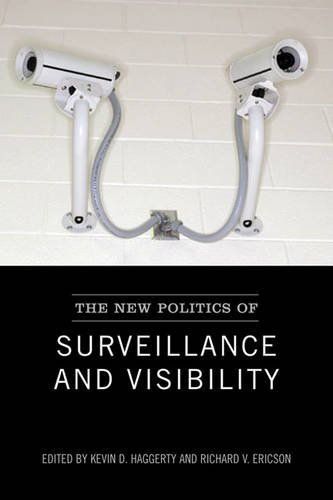 The New Politics of Surveillance and Visibility (Green College Thematic Lecture Series)