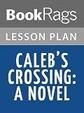 Lesson Plans Caleb's Crossing