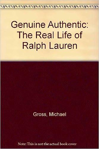 Genuine Authentic: The Real Life of Ralph Lauren: Amazon.es ...