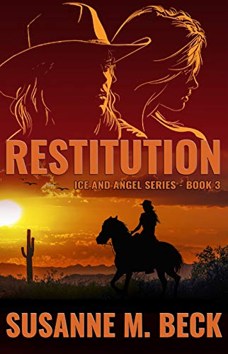 Restitution (Ice & Angel Series Book 3) by [Beck, Susanne M.]