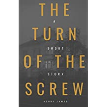 The Turn of the Screw (American Classics Edition)