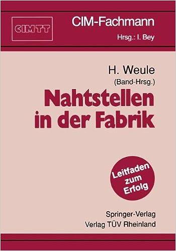 Nahtstellen in der Fabrik (CIM-Fachmann) (German Edition)