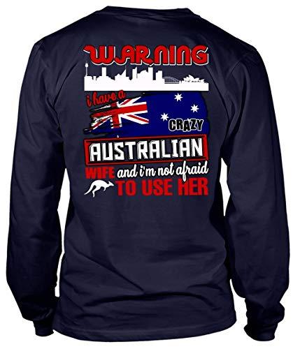 I Have A Crazy Australian Wife Long Sleeve Tees, I'm Not Afraid to Use Her T Shirt-LongTee (S, Navy) ()