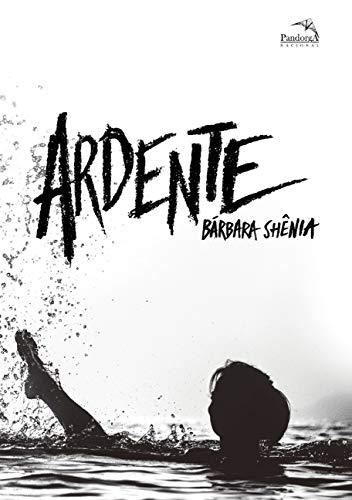 Ardente: Volume 2