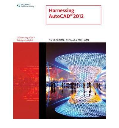 [ Harnessing AutoCAD 2012 - Greenlight ] By Krishnan, G V ( Author ) [ 2011 ) [ Paperback ]