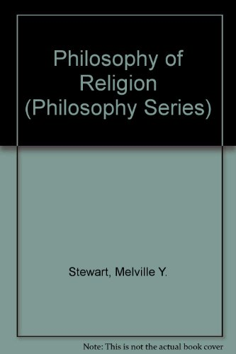 Philosophy of Religion: An Anthology of Contemporary Views (Philosophy Series)