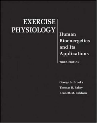 Exercise Physiology: Human Bioenergetics and Its Applications with PowerWeb Bind-in Card