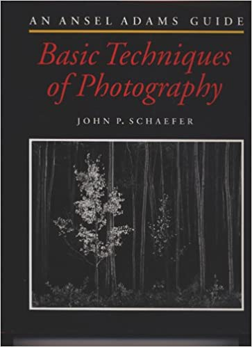 An Ansel Adams Guide : Basic Techniques of Photography (Book One), Schaefer, John P.; Adams, Ansel