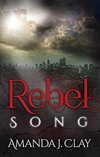Rebel Song by Amanda J. Clay ebook deal