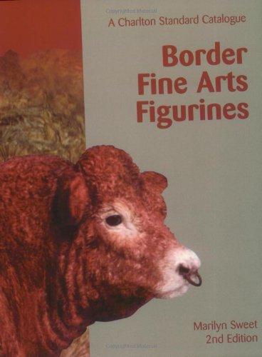 Border Fine Arts Figurines (2nd Edition): A Charlton Standard Catalogue