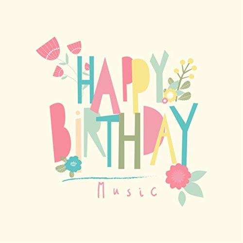 Amazon.com: Happy Birthday Music: Happy Birthday To You