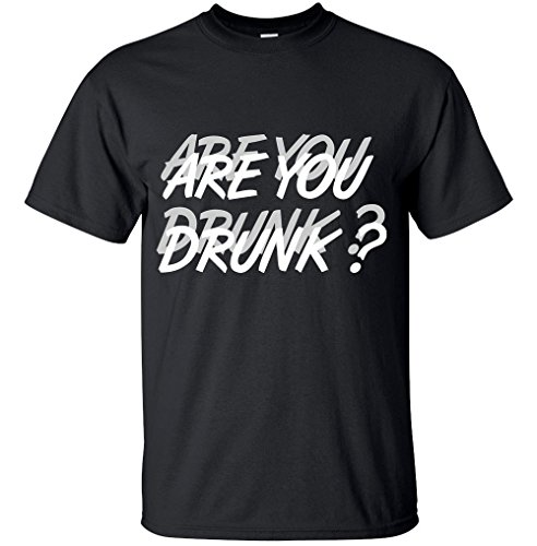 Blue Lagoon Adult Men's Women's Funny Are You Drunk Novelty T Shirt (Black, XX-Large)