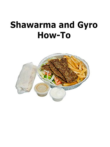 - Clip: Sharwarma and Gyro How-To