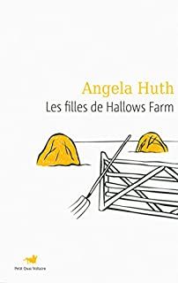 Les filles de Hallows farm, Huth, Angela