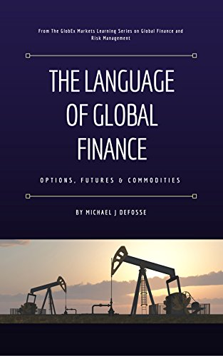 Pdf Education The Language of Global Finance: Options, Futures and Commodities