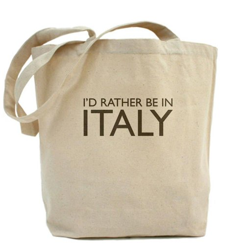 Cafepress – I' d Rather be in Italia – Borsa di tela naturale, tessuto in iuta