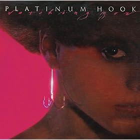 Platinum Hook Watching You