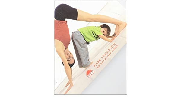 Yoga Para Ti Y Para Tu Hijo/ Yoga for Your and Your Child ...
