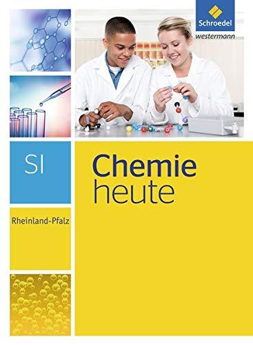 Chemie Heute SI   Ausgabe 2016 Für Rheinland Pfalz  Schülerband SI