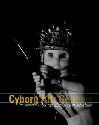 Cyborg Art: Génesis ebook