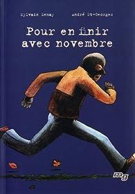 Pour en finir avec novembre par Sylvain Lemay